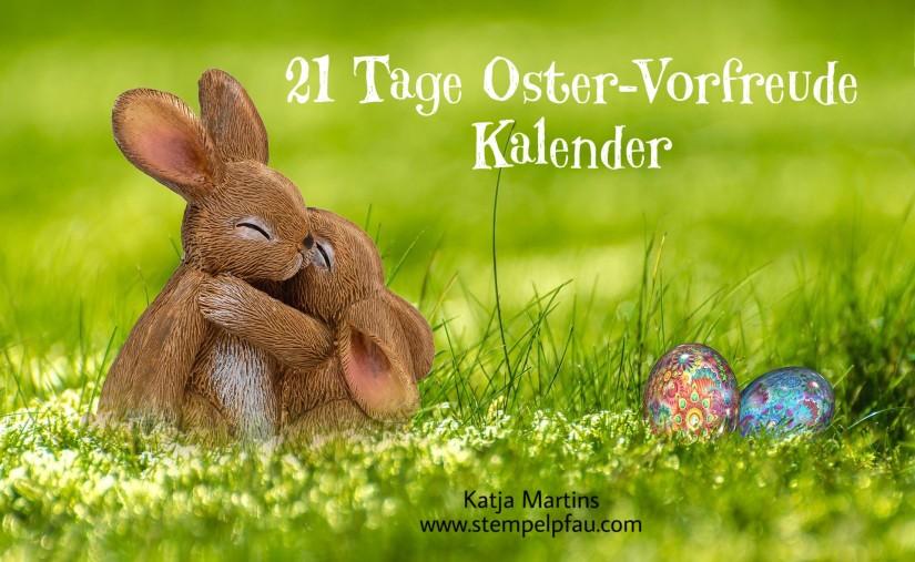 21 Tage Oster-Vorfreude Kalender gefüllt mit Stampin' Up! Produkten.