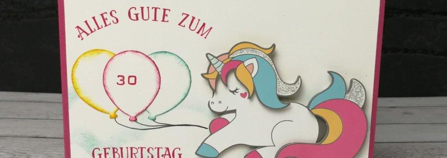 Einhorn Karte zum 30. Geburtstag. Produkte von Stampin' Up! und Ursus